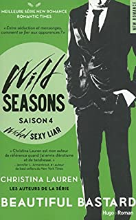 Wild seasons 04 : Wicked sexy liar