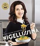 Nigellissima by Nigella Lawson (2012) Hardcover