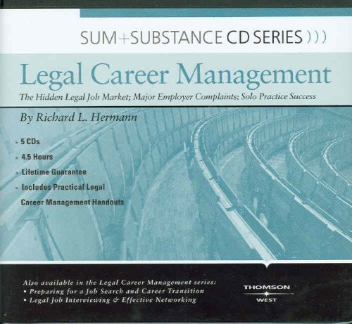 Sum and Substance Audio on Legal Career Mgmt: The Hidden Legal Job Market; Major Employer Complaints; Solo Practice Success by West Academic Publishing