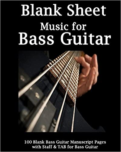 Blank Sheet Music For Bass Guitar Bass Player 100 Blank Manuscript