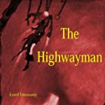 The Highwayman | Lord Dunsany