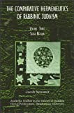 The Comparative Hermeneutics of Rabbinic Judaism : Seder Neziqin, Neusner, Jacob, 1586840126