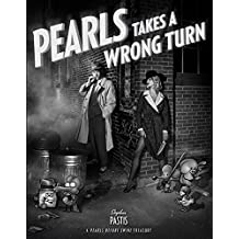 Pearls Takes a Wrong Turn: A Pearls Before Swine Treasury
