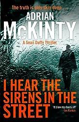 I Hear the Sirens in the Street: Sean Duffy 2