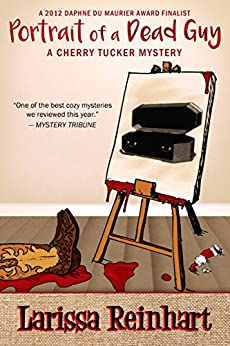 Portrait of a Dead Guy: A Southern Cozy Mystery (A Cherry Tucker Mystery Book 1) by [Reinhart, Larissa]