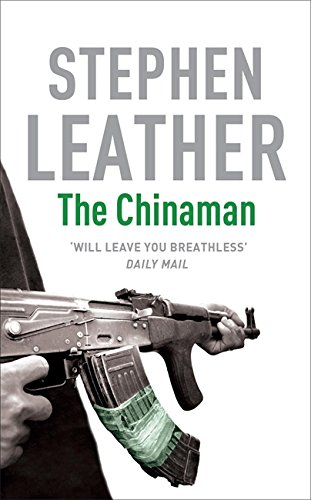 The Chinaman (Stephen Leather Thrillers)