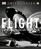 img - for Flight: The Complete History of Aviation book / textbook / text book