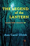 The Legend of the Lantern, Ann Carol Ulrich, 0944851339