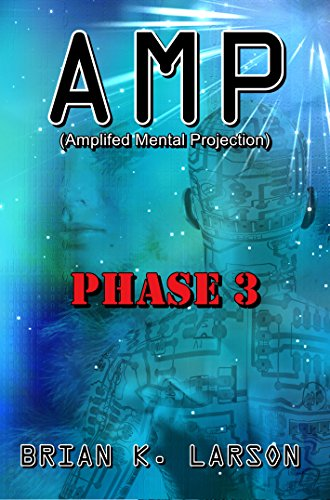 AMP - Phase 3 (Cyborg Invasion) (A.M.P)