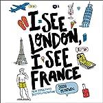I See London, I See France | Sarah Mlynowski