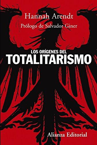Los Origenes Del Totalitarismo/ The Origins of Totalitarianism (Spanish Edition)