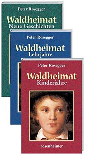 Read Online Waldheimat. Kinderjahre / Lehrjahre / Neue Geschichten. pdf epub