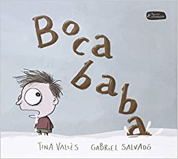Bocababa (Pequeño Fragmenta) (Spanish Edition): Tina Vallès, Gabriel Salvadó: 9788415518402: Amazon.com: Books