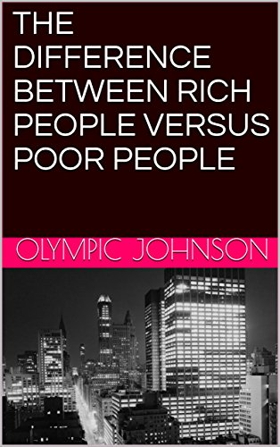Financial Freedom: THE DIFFERENCE BETWEEN RICH PEOPLE VERSUS POOR PEOPLE (<h>Money Meditation, Finance Balance, Financial Achievement, Positivity, Work Smarter, Independance <h>)