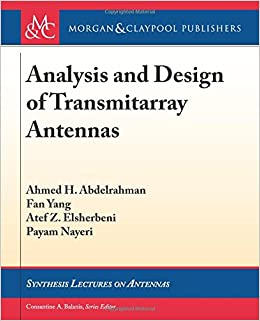 Buy Analysis and Design of Transmitarray Antennas (Synthesis