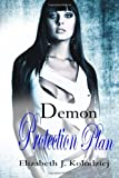 Demon Protection Plan, Elizabeth Kolodziej, 1495463001