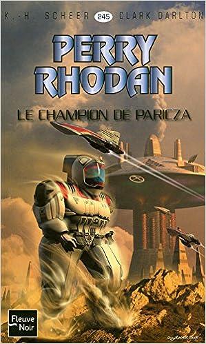 Livres audio gratuits à télécharger pour tablette Android Le Champion de Paricza - Perry Rhodan en français PDF ePub