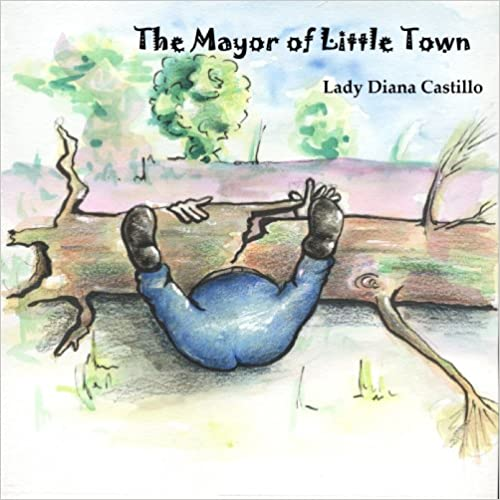 The Mayor of Little Town (The Little Town Book 1)