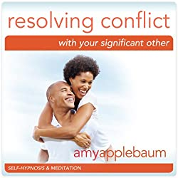 Resolving Conflict with Your Significant Other (Self-Hypnosis & Meditation)