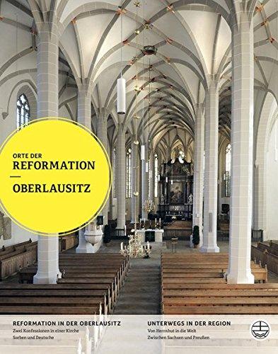 Oberlausitz (Orte der Refomation, Band 29)