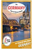 The Germany Fact and Picture Book: Fun Facts for Kids About Germany (Turn and Learn)