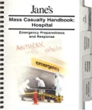 Jane's Mass Casualty Handbook - Hospital, Joseph A. Barbera and Anthony G. Macintyre, 0710625928