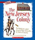 The New Jersey Colony, Kevin Cunningham, 0531253937