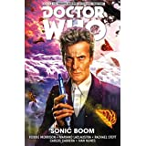 Doctor Who: The Twelfth Doctor Volume 6: Sonic Boom