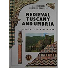 Medieval Tuscany and Umbria