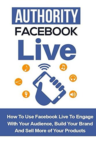 Authority Facebook Live by [Price, Bill]
