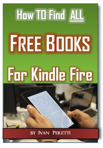 How To FInd ALL Free Books & Free Audio Books for Kindle Fire (2nd Edition)