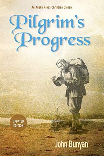 Pilgrim's Progress (Bunyan): Updated, Modern English. More than 100 Illustrations. Paperback – Illustrated, January 15, 2015