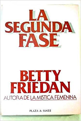 Resultado de imagen para betty friedan la segunda fase