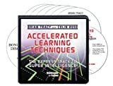 img - for Accelerated Learning Techniques (6 Compact Discs, Writable PDF Workbook, Bonus CD titled Relaxation & Visualization Techniques and Baroque Music to Set the Mood) book / textbook / text book