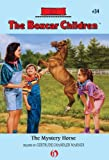 The Mystery Horse (The Boxcar Children Mysteries Book 34)