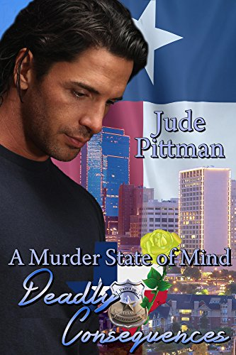 Deadly Consequences (A Murder State of Mind Book 3)