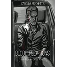 Blood Relations (Family by Choice Book 1)
