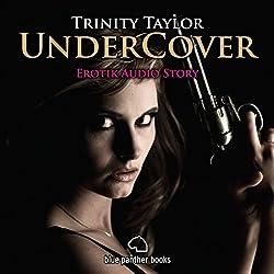 Undercover: Erotik Audio Story