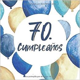 70. Cumpleaños: Libro de invitados 70. Cumpleaños - El ...