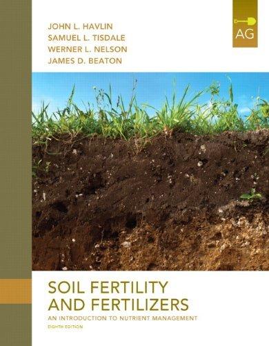 Soil Fertility and Fertilizers (8th Edition) by John L. Havlin (July - Fertility Soil