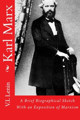 Karl Marx: A Brief Biographical Sketch With an Exposition of Marxism pdf epub