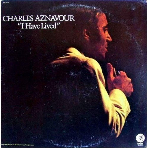 Charles Aznavour: I Have Lived [VINYL LP] [STEREO] by MGM