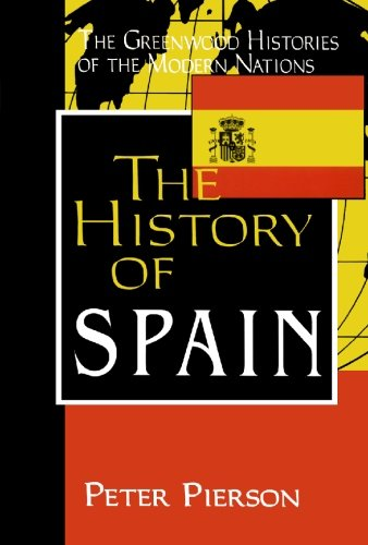 The History of Spain (The Greenwood Histories of the...