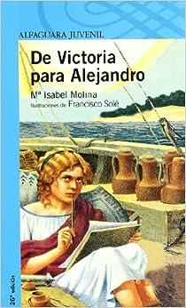 De Victoria para Alejandro (Serie Azul): Amazon.es: Molina