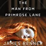 The Man from Primrose Lane | James Renner
