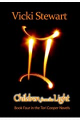 Children from the Light: Book Four in the Tori Cooper Novels Kindle Edition