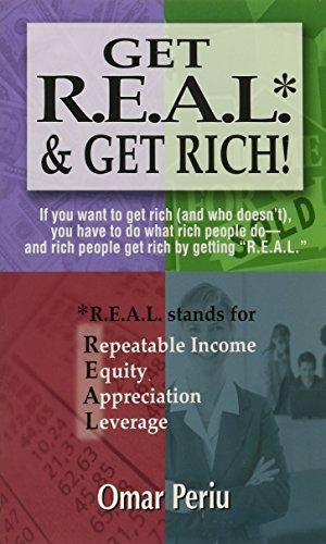 Get R.E.A.L. & Get Rich