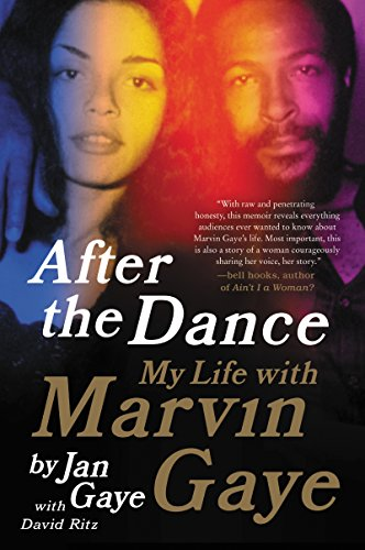 After the Dance: My Life with Marvin Gaye by [Gaye, Jan, Ritz, David]