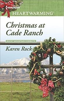 Christmas at Cade Ranch (Rocky Mountain Cowboys) by [Rock, Karen]