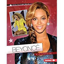 Beyoncé: R & B Superstar (Pop Culture Bios)
